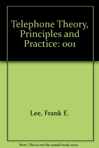 9780686980575: Telephone Theory, Principles and Practice