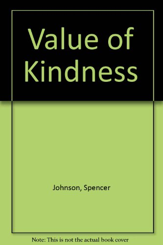 9780686981749: Value of Kindness