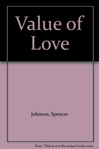 9780686981770: Value of Love