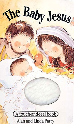 9780687001279: The Baby Jesus: A Touch-and-Feel Book