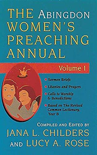 The Abingdon Women's Preaching Annual Series 1: Childers, Jana L,