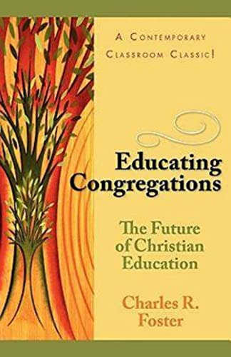 9780687002450: Educating Congregations: The Future of Christian Education