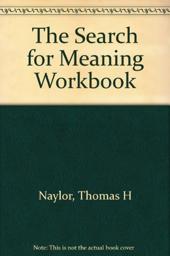 9780687004409: The Search For Meaning Workbook