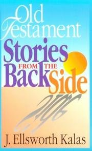 Old Testament Stories from the Back Side (0687004667) by Kalas, J. Ellsworth