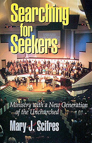9780687005529: Searching for Seekers: Ministry with a New Generation of the Unchurched