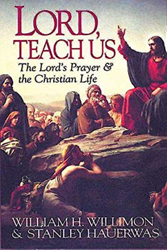9780687006144: Lord, Teach Us: The Lord's Prayer & the Christian Life