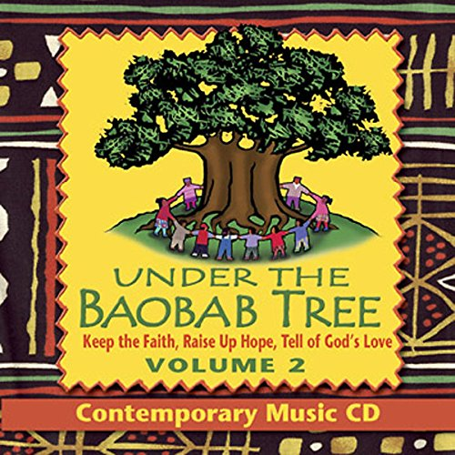 9780687007073: Under the Baobab Tree Volume 2 Contemporary Music CD: African American Vacation Bible School VBS