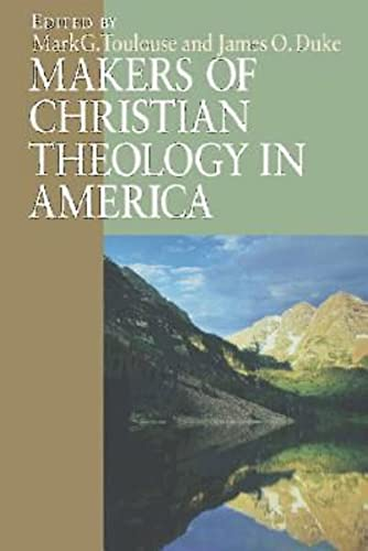 Makers of Christian Theology in America,