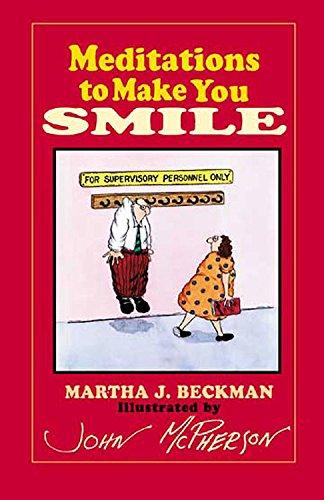Meditations to Make You Smile: Beckman, Martha J.