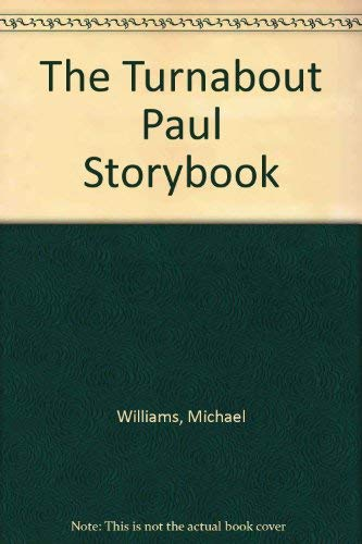 9780687007936: The Turnabout Paul Storybook