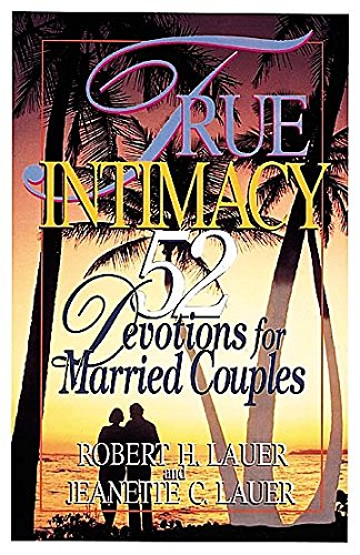 9780687008063: True Intimacy: 52 Devotions for Married Couples
