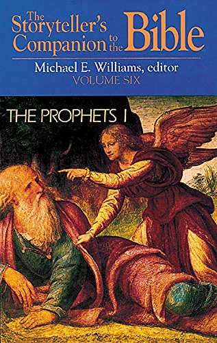 9780687008384: The Storyteller's Companion to the Bible Volume 6 The Prophets I: Amos, Micah, Hosea, Joel, Isaiah, Jeremiah