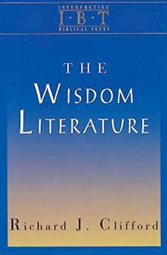 9780687008469: The Wisdom Literature: Interpreting Biblical Texts Series