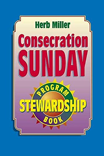 Consecration Sunday Stewardship Program: Miller, Herb