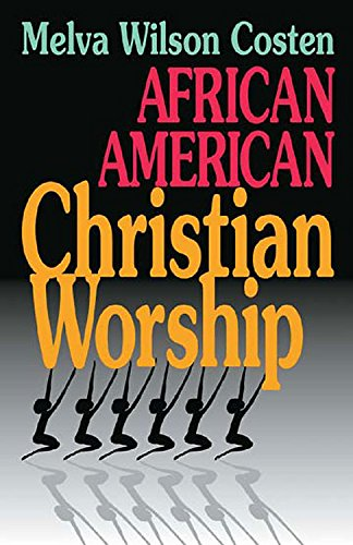 9780687009312: African American Christian Worship