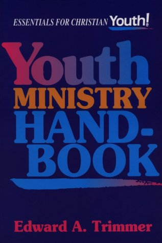 9780687010349: Youth Ministry Handbook: Essential for Christian Youth! (Essentials for Christian Youth)