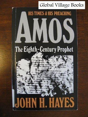 9780687010400: Amos The Eighth Century Prophet