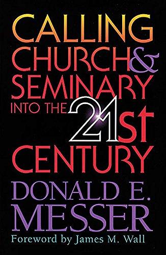 9780687013517: Calling Church & Seminary into the 21st Century