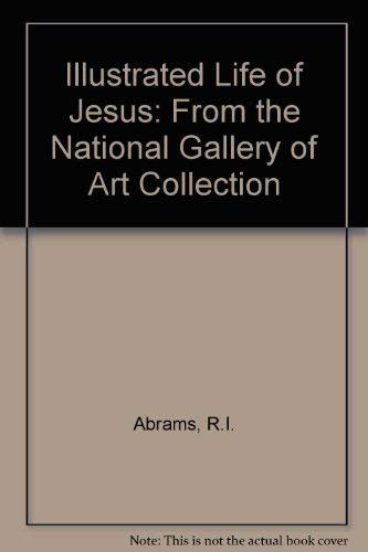 9780687013586: Illustrated Life of Jesus: From the National Gallery of Art Collection
