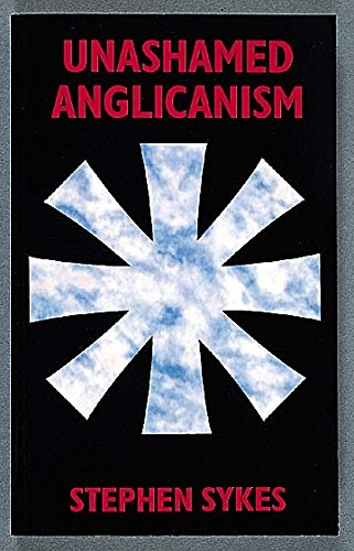 9780687014606: Unashamed Anglicanism