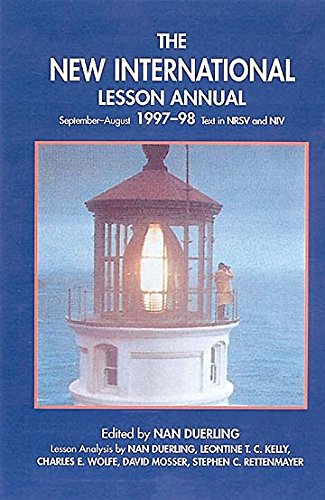The New International Lesson Annual, 1997-98: Duerling, Nan (editor)