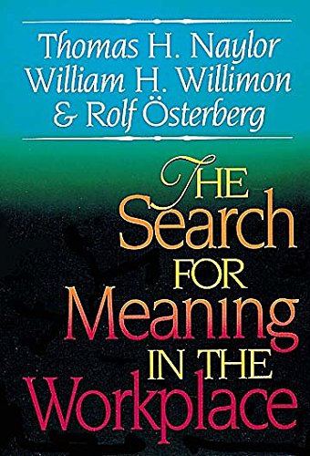 9780687015481: The Search for Meaning in the Workplace