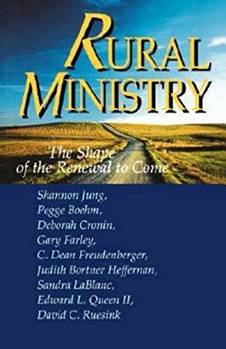 Rural Ministry : The Shape of the: Pegge Boehm; Shannon