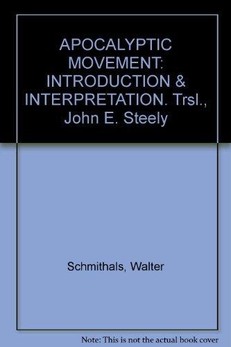 9780687016303: The apocalyptic movement, introduction & interpretation