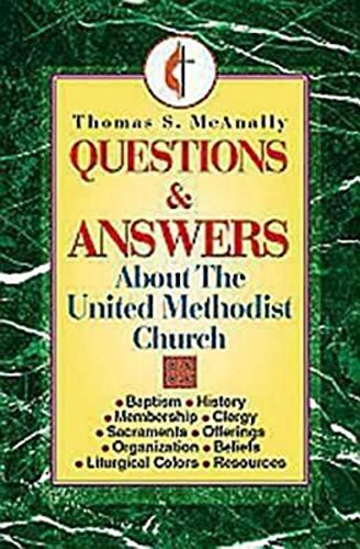 9780687016709: Questions and Answers About the United Methodist Church