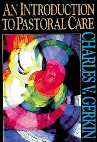 9780687016747: An Introduction to Pastoral Care