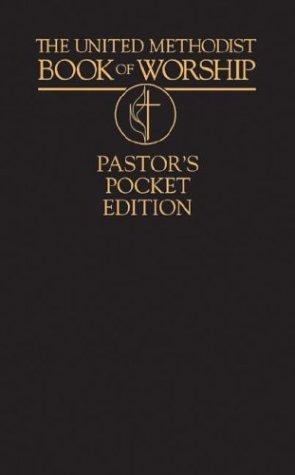 9780687019625: United Methodist Book of Worship Pastor's Pocket Edition