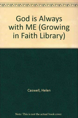 9780687020782: God is Always with Me (Growing in Faith Library)