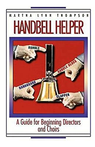 Handbell Helper 9780687020867 A how-to book for the church musician desiring further training, Handbell Helper offers basic, practical help to church music directors.