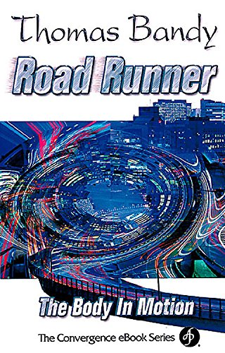 9780687021741: Road Runner: The Body In Motion (Convergence Ebook Series)