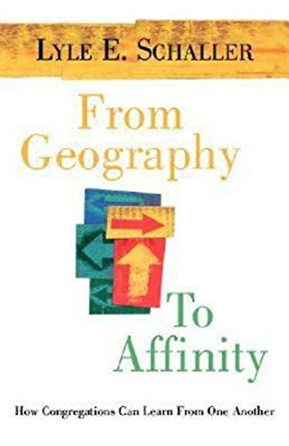 9780687022663: From Geography to Affinity: How Congregations Can Learn From One Another