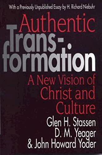 9780687022731: Authentic Transformation: New Vision of Christ and Culture