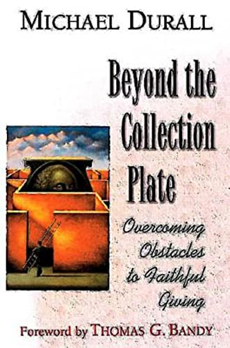 9780687023158: Beyond the Collection Plate: Overcoming Obstacles to Faithful Giving