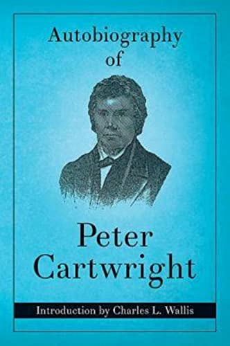 9780687023196: Autobiography of Peter Cartwright