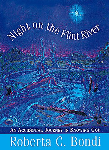 9780687024551: Night on the Flint River: An Accidental Journey in Knowing God
