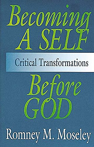 9780687025046: Becoming A Self Before God