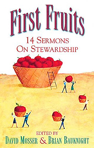 9780687025121: First Fruits: 14 Sermons on Stewardship
