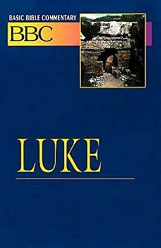 Basic Bible Commentary Luke: Hutchinson, Orion N.
