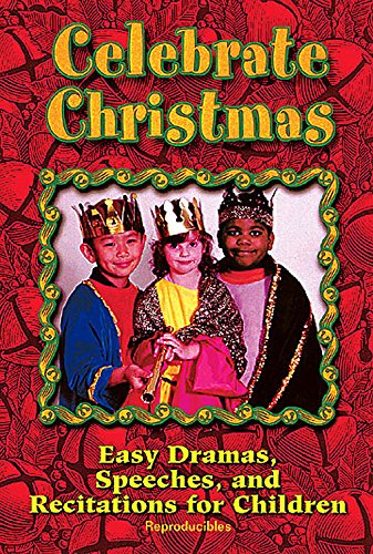 9780687027910: Celebrate Christmas: Easy Dramas, Speeches, and Recitations for Children