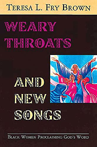 9780687030132: Weary Throats and New Songs: Black Women Proclaiming God's Word
