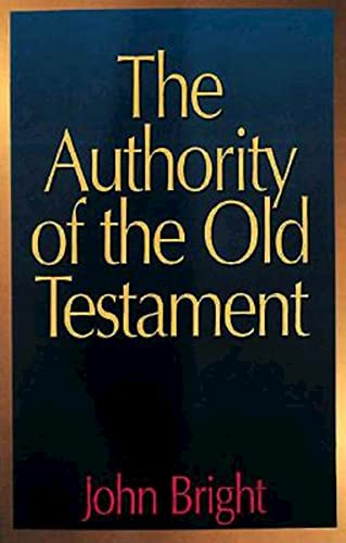 9780687030323: The Authority of the Old Testament
