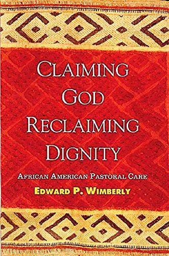 Claiming God, Reclaiming Dignity: Wimberly, Edward P.