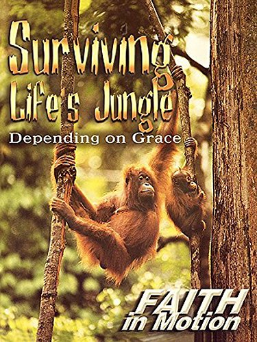 9780687030552: Faith in Motion Series Surviving Life's Jungle Depending on Grace Leader