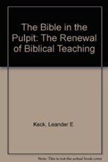 Bible In Th Pulpit Paper: Keck, Leander E.
