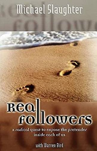 Real Followers: Slaughter, Michael; Bird,