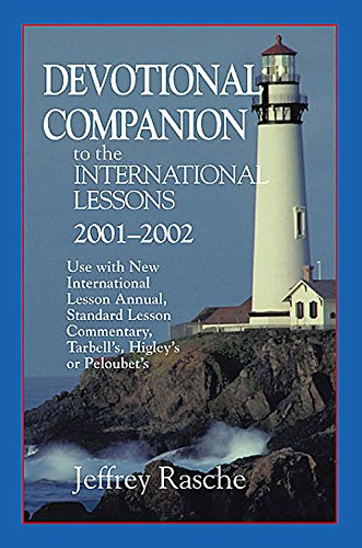 Devotional Companion to the International Lessons: Rasche, Jeffrey
